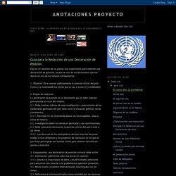 Anotaciones proyecto: Guía para la Redacción de una Declaración de Posición