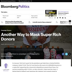 Another Way to Mask Super Rich Donors - Bloomberg Politics