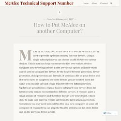 How to Put McAfee on another Computer? – McAfee Technical Support Number