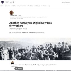 Another 100 Days: a Digital New Deal for Workers – Welcome to TheFamily