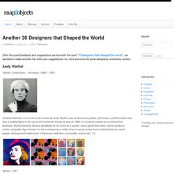 Another 30 Designers that Shaped the World