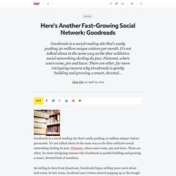 Here's Another Fast-Growing Social Network: Goodreads - Aurora