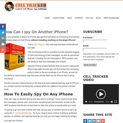 How Can I spy On Another iPhone - Cell Tracker