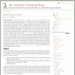 Yet Another Lambda Blog » Code testing in Haskell