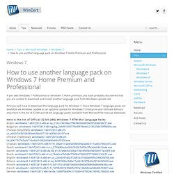 How to use another language pack on Windows 7 Home Premium and Professional