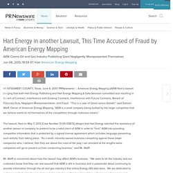 Hart Energy in another Lawsuit, This Time Accused of Fraud by American Energy Mapping