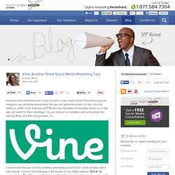 Vine: Another Great Social Media Marketing Tool