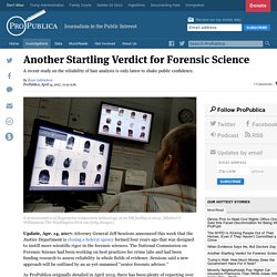 Another Startling Verdict for Forensic Science