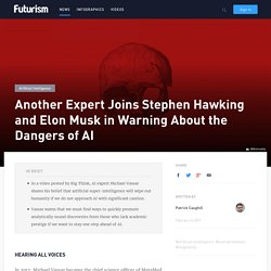 Another Expert Joins Stephen Hawking and Elon Musk in Warning About the Dangers of AI