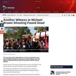 Another-Witness-in-Michael-Brown-Shooting-Found-Dead