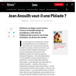 Jean Anouilh vaut-il une Pléiade ?