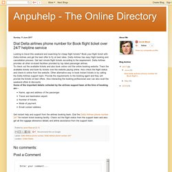 Anpuhelp - The Online Directory: Dial Delta airlines phone number for Book flight ticket over 24/7 helpline service