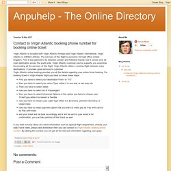 Anpuhelp - The Online Directory: Contact to Virgin Atlantic booking phone number for booking online ticket