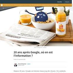 20 ans après Google, où en est l'information ?