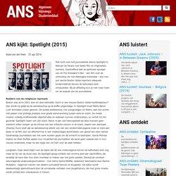 ANS kijkt: Spotlight (2015)