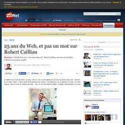 25 ans du Web : pas un mot sur Robert Cailliau...