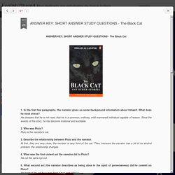 English Shared: ANSWER KEY: SHORT ANSWER STUDY QUESTIONS - The Black Cat