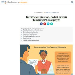 """How to Answer """"What Is Your Teaching Philosophy?"""""""