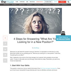 'What are you looking for in a new position?': The right way to answer