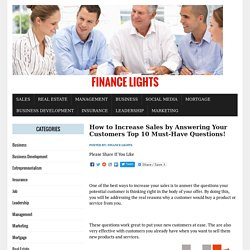How to Increase Sales by Answering Your Customers Top 10 Must-Have Questions!   – Finance Lights