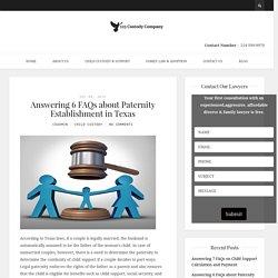 Answering 6 FAQs Paternity Establishment In Texas