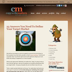 23 Answers You Need To Define Your Target Market | The Copy Detective