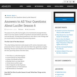 Answers to All Your Questions About Lucifer Season 6 - ADailyo