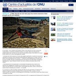 <font color=#00ccff>ANTALYA : </font>L'ONU discute du sort des pays les moins avancés et des progrès qu'ils ont réalisés