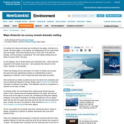 Major Antarctic ice survey reveals dramatic melting - environment - 26 March 2015