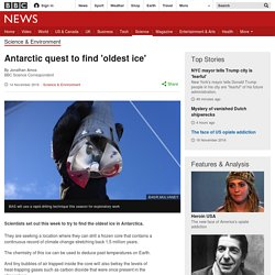 Antarctic quest to find 'oldest ice'