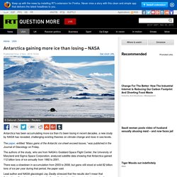 Antarctica gaining more ice than losing – NASA