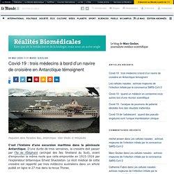 Covid-19 : trois médecins à bord d'un navire de croisière en Antarctique témoignent – Réalités Biomédicales