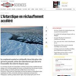 L'Antarctique en réchauffement accéléré