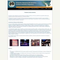 Programa Cultura Antártica - Dirección Nacional del Antártico