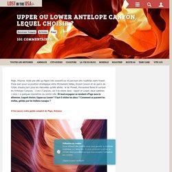 Upper ou Lower Antelope Canyon, lequel choisir ?