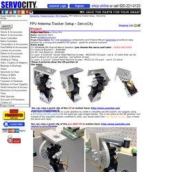 FPV Antenna Tracker Setup - ServoCity