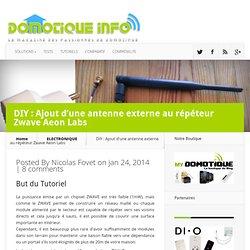 DIY : Ajout d'une antenne externe au répéteur Zwave Aeon Labs