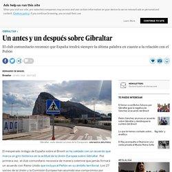 Un antes y un después sobre Gibraltar