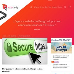 AntheDesign adopte une connexion sécurisée ! - agence AntheDesign