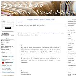 Anthologie permanente : Georges Bataille (Poezibao)