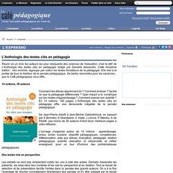 L'Anthologie des textes clés en pédagogie
