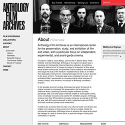 Anthology Film Archives : About - Overview