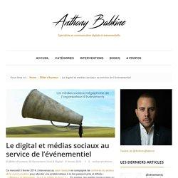Anthony Babkine » Le digital et médias sociaux au service de l'événementiel