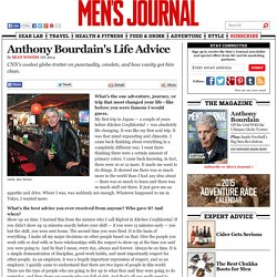 Anthony Bourdain's Life Advice