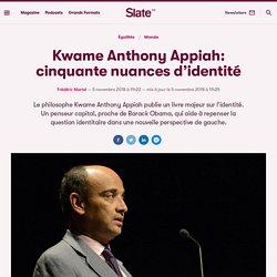 Kwame Anthony Appiah: cinquante nuances d'identité
