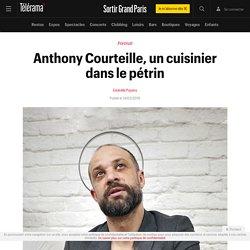 Anthony Courteille 75010 (un cuisinier dans le pétrin)