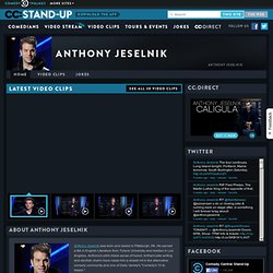 Anthony Jeselnik: Stand Up Videos and Funny Clips