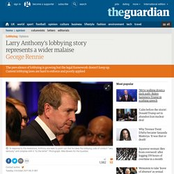 Larry Anthony's lobbying story represents a wider malaise