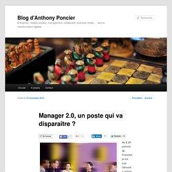 Manager 2.0, un poste qui va disparaître ?