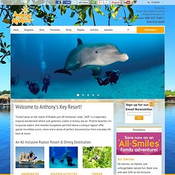 All Inclusive Roatan Resort & Roatan Diving